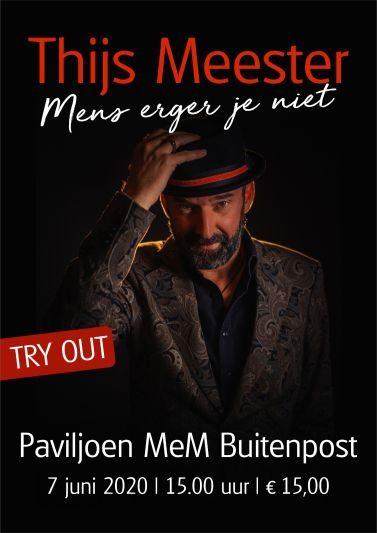 Thijs Meester – Mens erger je niet! (TRY OUT)